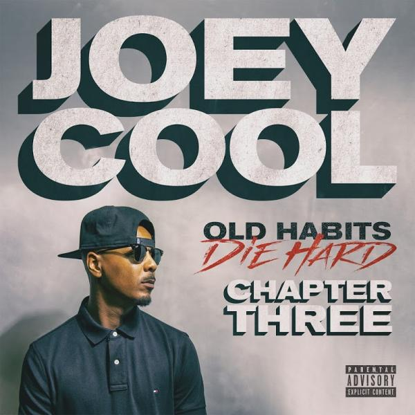 Joey Cool Old Habits Die Hard Chapter Three  (2019) Enraged