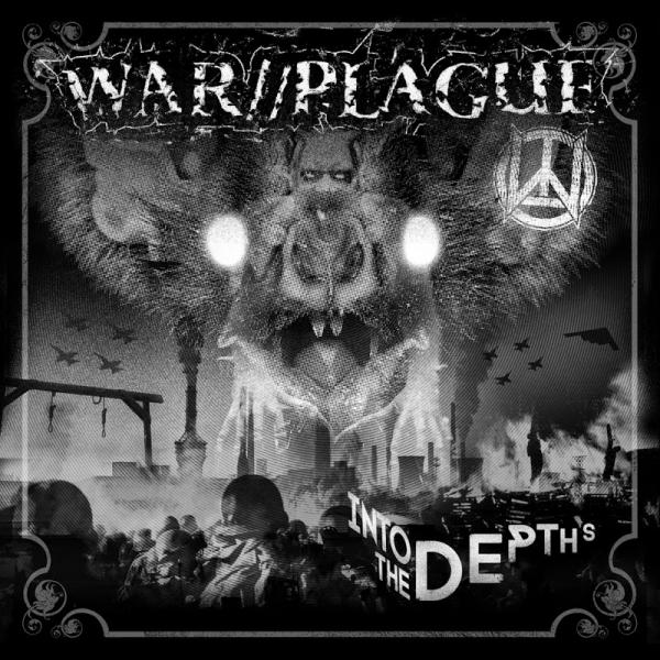 War  Plague Into The Depths  (2018) Fih