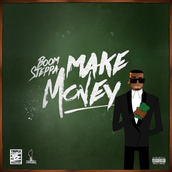 Boom Steppa Make Money  (2019) Jah