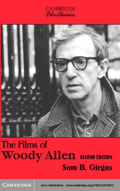 The Films of Woody Allen (Cambridg Sam B  Girgus