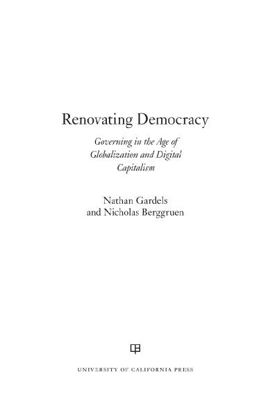 Renovating Democracy Governing in the Age of Globalization and Digital Capitalism