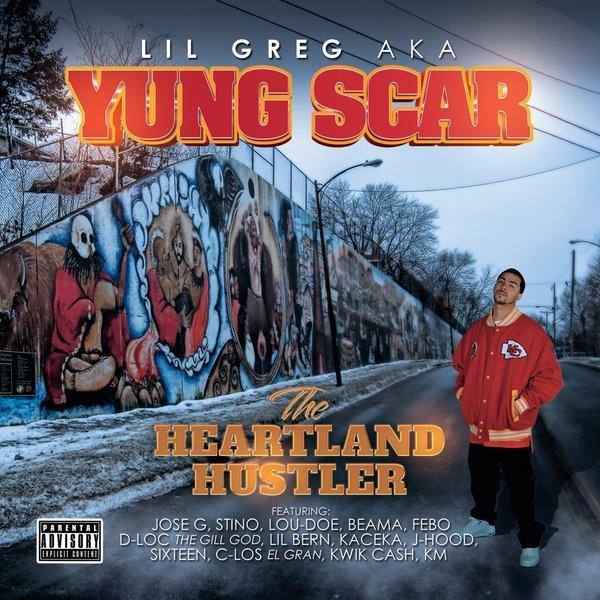 Yung Scar The Heartland Hustler  (2014) Enraged