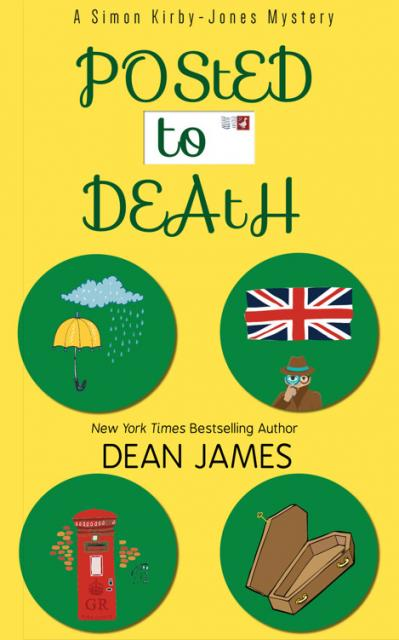 Posted to Death   Dean James