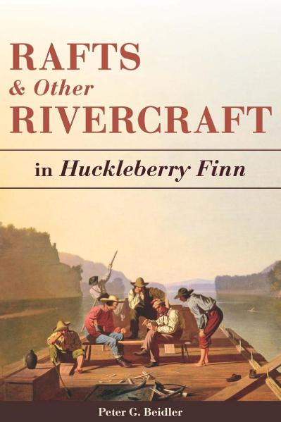 Rafts and Other Rivercraft In Huckleberry Finn