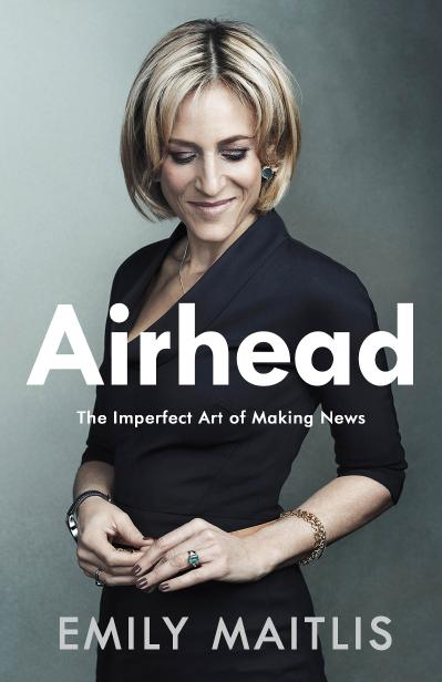 Airhead The Imperfect Art of Making News