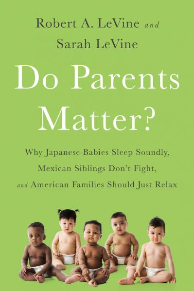 Do Parents Matter   Why Japanese Babies Sleep Soundly Mexican Siblings Don t Fight...