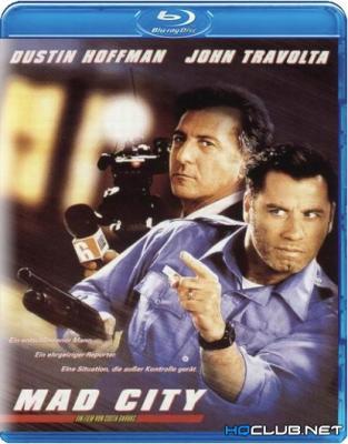 Безумный город / Mad City (1997) BDRip 720p