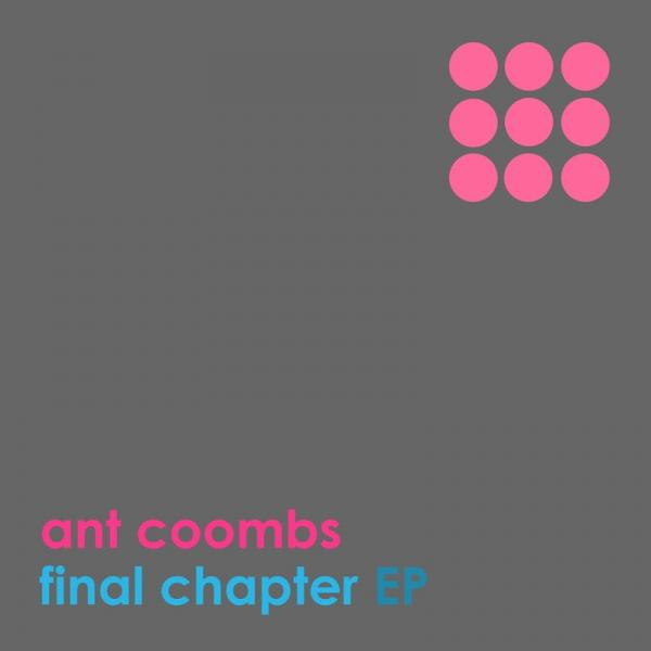 Ant Coombs Final Chapter  2019