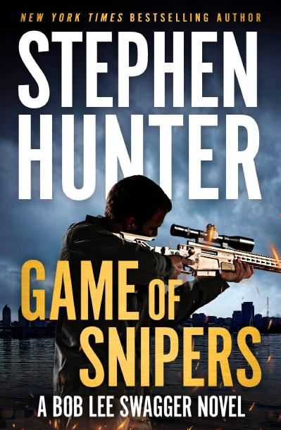 Game of Snipers Stephen Hunter