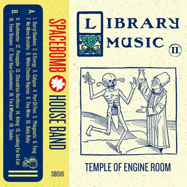 Spacebomb House Band Library Music II Temple of Engine  2018