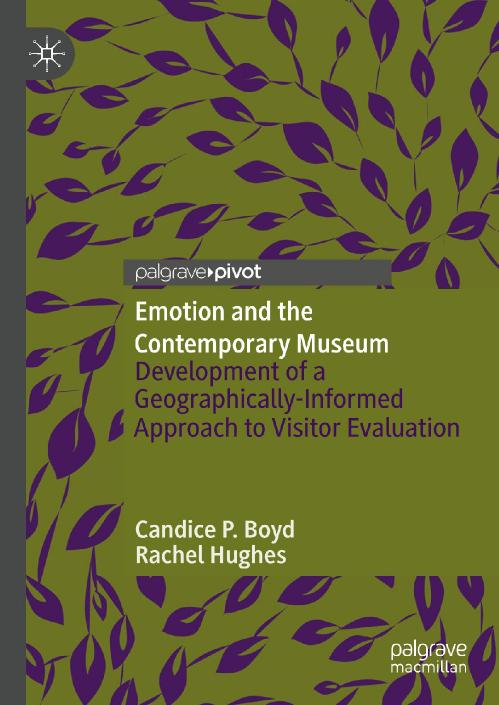 Emotion and the Contemporary Museum Development of a Geographically Informed Appro...