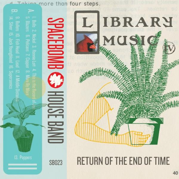 Spacebomb House Band Library Music IV Return Of The End Of Time  2018