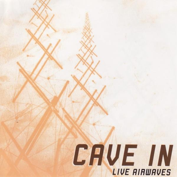 Cave In Live Airwaves  2004