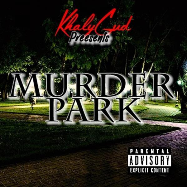 Khalygud Murder Park  2019
