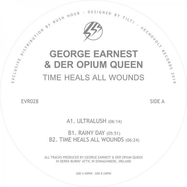 George Earnest and Der Opium Queen Time Heals All Wounds EVR028  2019