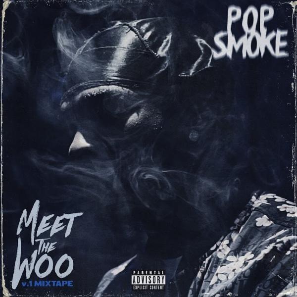 Pop Smoke Meet The Woo  2019
