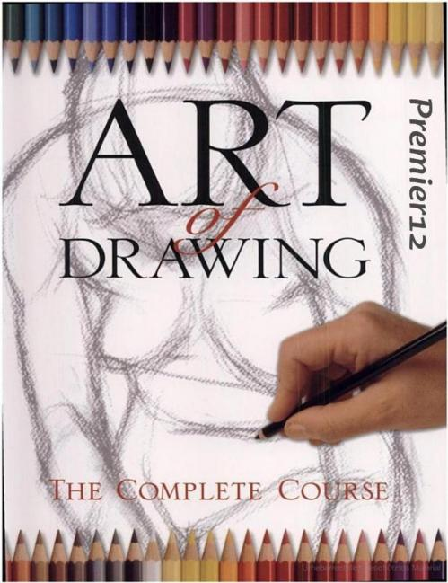 Art of Drawing   The Complete Course Practical Art