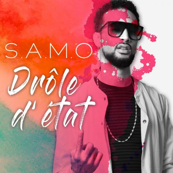 S A M O Drole Detat SINGLE  FR 2019