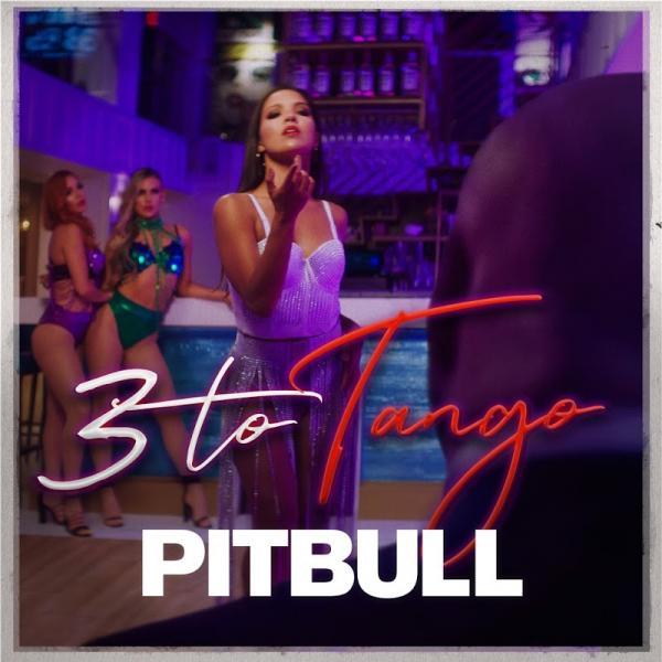 Pitbull 3 to Tango SINGLE  2019