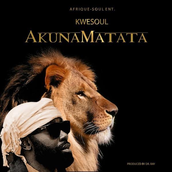 Kwesoul Akunamatata SINGLE  2019