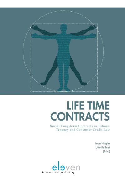 Life Time Contracts Social Long term Contracts in Labour, Tenancy and Consumer Credit