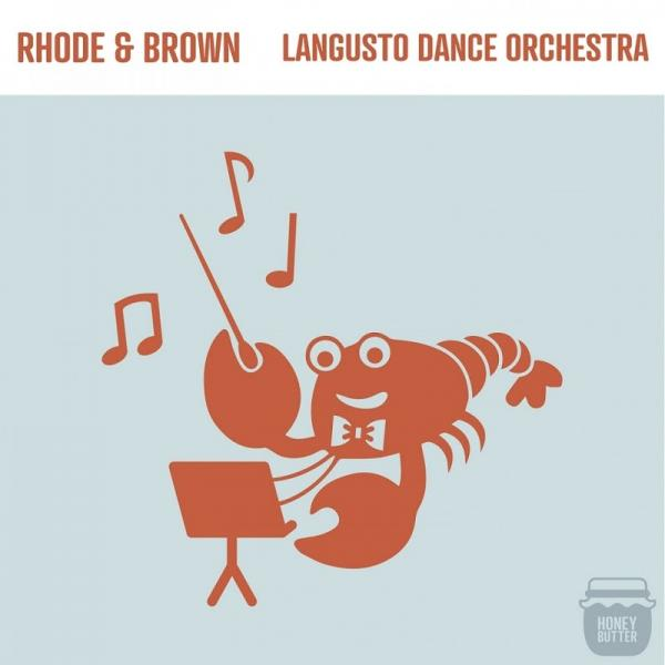 Rhode and Brown Langusto Dance Orchestra HONEY005  2019