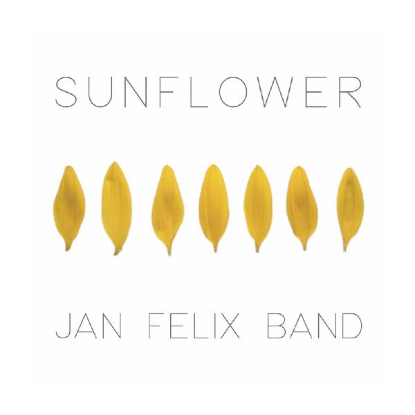 Jan Felix Band   Sunflower (2019)