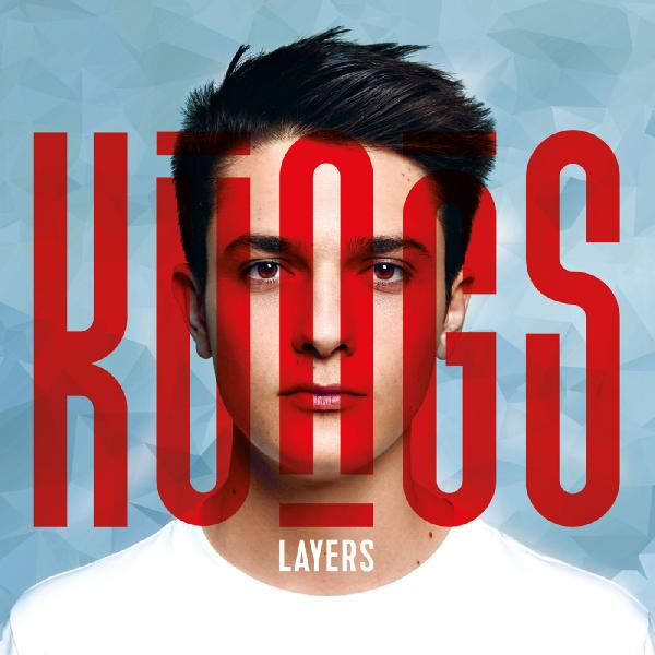 Kungs   Layers (2016)