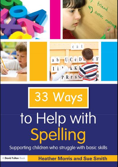 ! Ways to Help with Spelling   Supporting Children who Struggle with Basic Skills ...