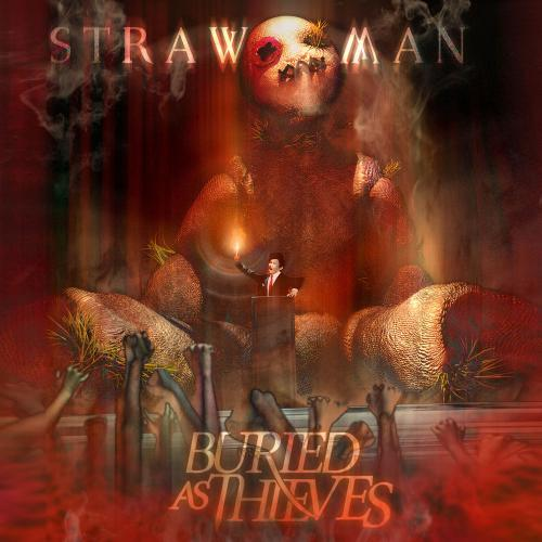 Buried As Thieves - Strawman [EP] (2015)