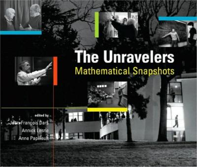 The Unravelers Mathematical Snapshots