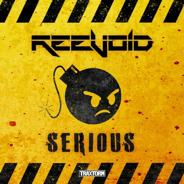 Reevoid   Serious TRAX0214 SINGLE  2019
