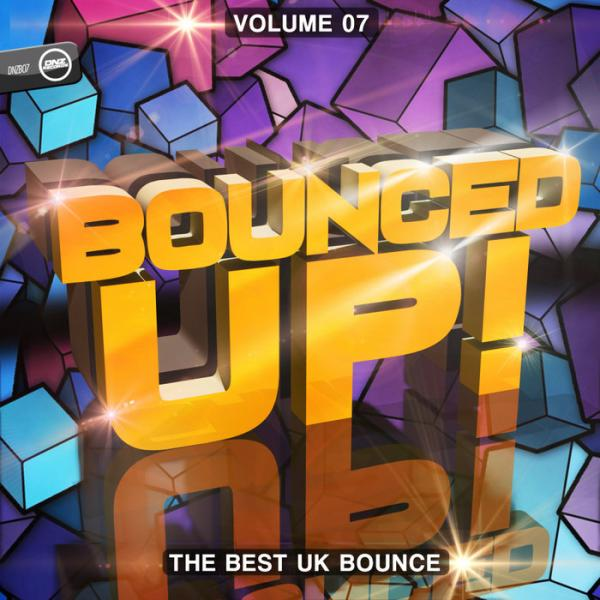 VA   Bounced Up Vol 7 The Best Uk Bounce DNZB 07  2018