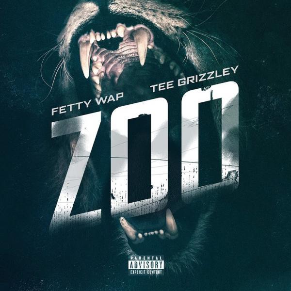 Fetty Wap Zoo feat Tee Grizzley SINGLE  2019