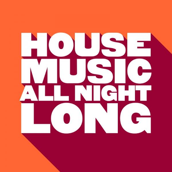 VA House Music All Night Long GU416  2019