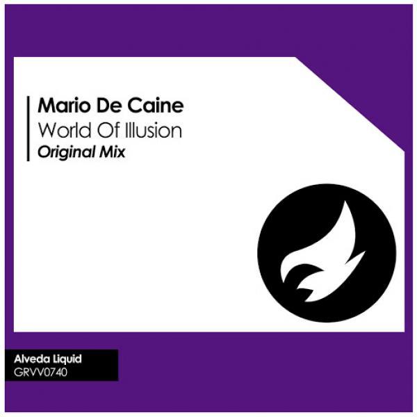 Mario De Caine   World Of Illusion GRVV0740 SINGLE  2019