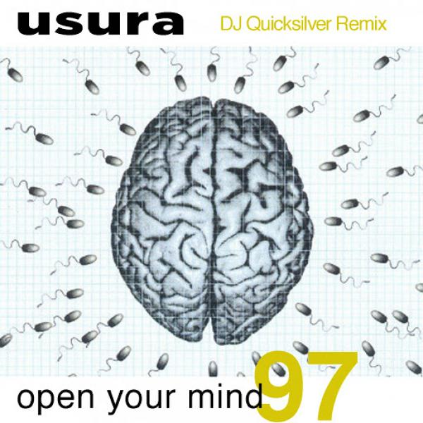 U S U R A    Open Your Mind 97 DJ Quicksilver Remix TIME089BIS  1997