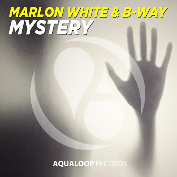 Marlon White and B Way   Mystery AQL337  2019