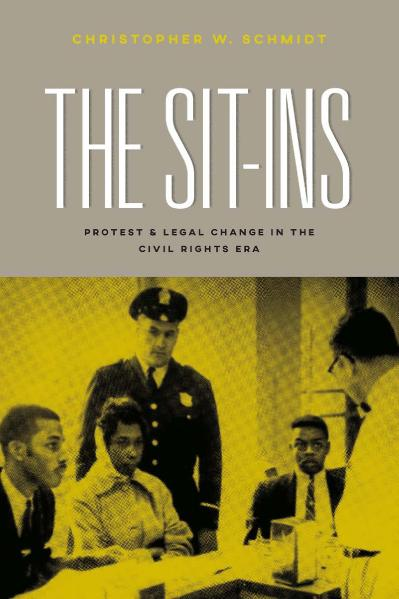 The Sit Ins Protest and Legal Change in the Civil Rights Era