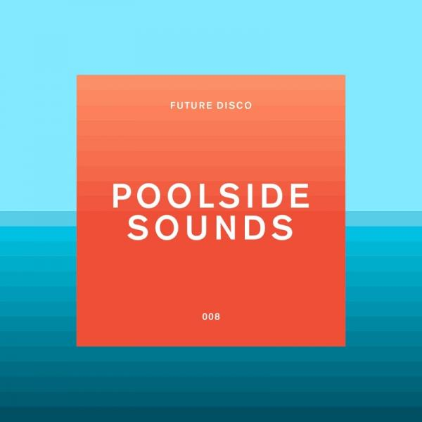 VA Future Disco Poolside Sounds NEEDCD038D  2019