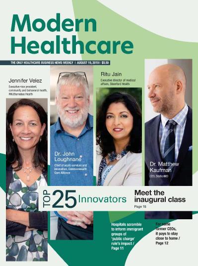 Modern Healthcare  August 19 (2019)