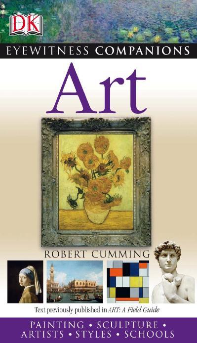 Art   Paintings Sculpture Artists Styles Schools DK Eyewitness Companion Guides