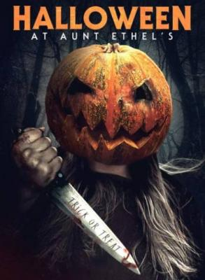 Хэллоуин у тёти Этель / Halloween at Aunt Ethel's (2019) WEB-DL 1080p