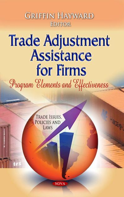 Trade Adjustment Assistance for Firms Program Elements and Effectiveness