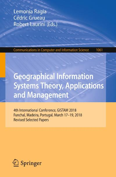 Geographical Information Systems Theory, Applications and Management
