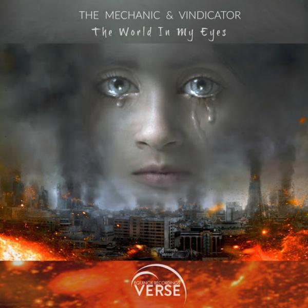 The Mechanic and Vindicator   The World In My Eyes VRS082  (2019)