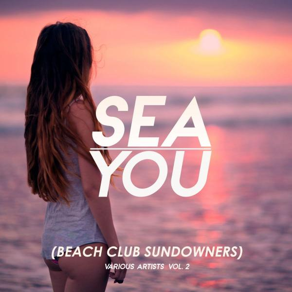VA   Sea You Beach Club Sundowners, Vol  1 3 (2019)
