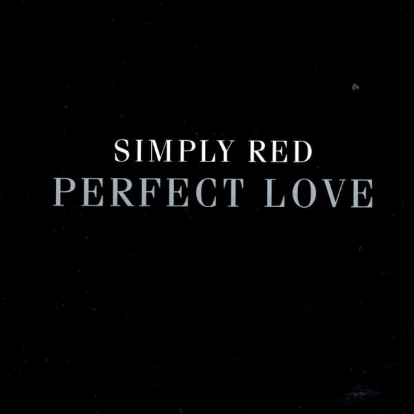 Simply Red Perfect Love Remix Single   2005