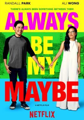 Ты - моё сомнение / Always Be My Maybe (2019) WEB-DL 1080p