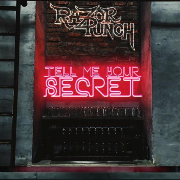 Razor Punch Tell Me Your Secret (2019)